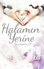 HALAMIN YERİNE... by HASRETYLMZ27