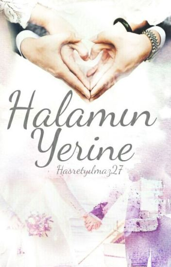 HALAMIN YERİNE(TAMAMLANDI)