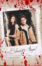 Bloody Angel (Niall Horan ff) by xXJennaaXx
