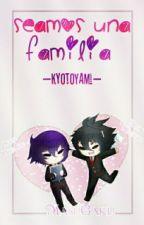 *Budoshin* «Seamos Una Familia» *Budoshin* by KyotoYami
