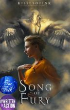 Song of Fury | Book III of The Fae Chronicles by KissesofInk