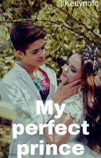 My perfect prince  by Ketlynofc