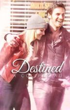 Destined | A Colifer AU by onceuponasavior