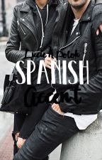 Spanish Accent (The Accents #2) by MsSarcasual