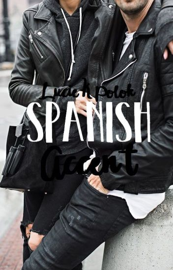 Spanish Accent (The Accents #2)