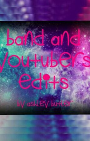 Band And YouTubers Edits by daddy_denis