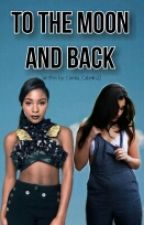 To The Moon And Back {DISCONTINUED} by NormallysMartinez
