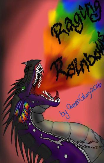 Raging Rainbows