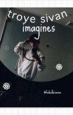 Troye Sivan imagines  by fadedbrianna