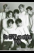 Os Got7 Em Minha Vida. by EluanaLima