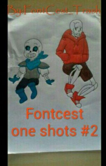 Fontcest One Shots 2