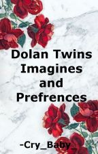 Dolan Twin Imagines & Preferences by -Cry_Baby_