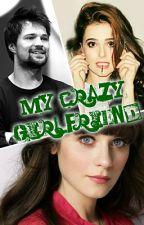 My crazy girlfriend by zonnilla