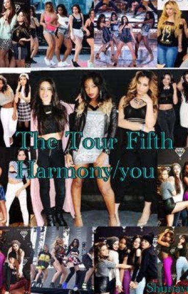 The tour (Fifth harmony/you/Kehlani)