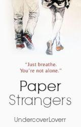 Paper Strangers by xSophira