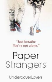 Paper Strangers by xSophira