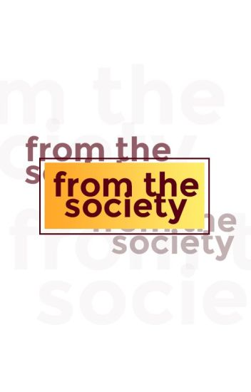 From the Society