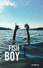fish boy ❁ l.s  (español) by morebreak