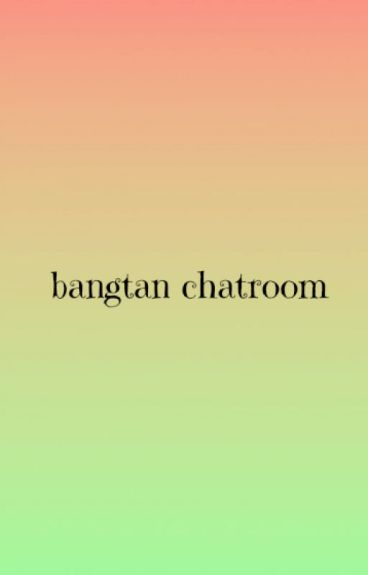 Bangtan Chatroom