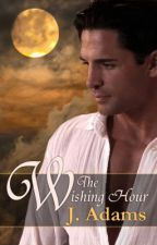 The Wishing Hour by jewela