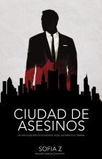 Ciudad de Asesinos by -SofiaDupin