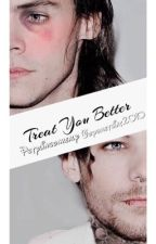 Treat You Better (Larry Stylinson) by ItsGayness
