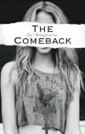 The Comeback by daaprincess