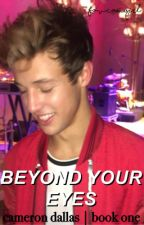 beyond your eyes ❁ C.D [book one] by lmjsounds