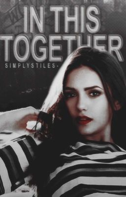 In This Together ➣ Stiles Stilinski [On Hold]