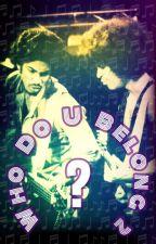 Who Do U Belong 2? by K_N_M222