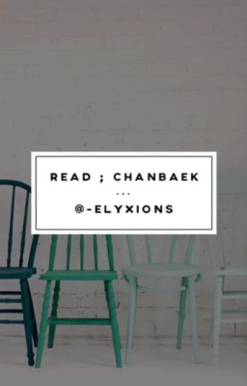 read || chanbaek