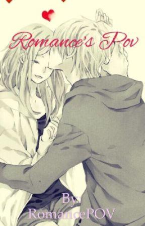 Romance's POV by RomancePOV