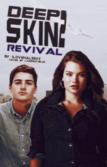 Deep Skin 2 - Revival