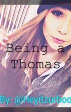 Being a Thomas by Heyitzurboo
