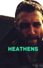 Heathens by upchurch_the_redneck