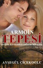 ARMOİN TEPESİ by aysegulcicekoglu