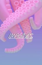 ; imagines | wft by tuckerdolan