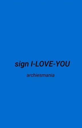 sign I-LOVE-YOU by archiesmania