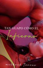 Tan Guapo Como El Infierno by MildredSHTP