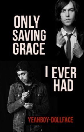 Only Saving Grace I Ever Had (Kellic) by YeahBoy-DollFace