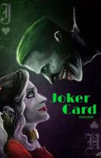 Card | Joker by MinJoker
