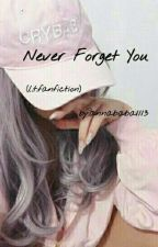 Never Forget You[BEFEJEZETT] by Annababa1113