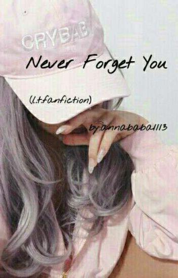 Never Forget You[BEFEJEZETT]
