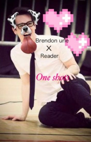 Brendon Urie x reader one shot (smutty) *CLOSED*