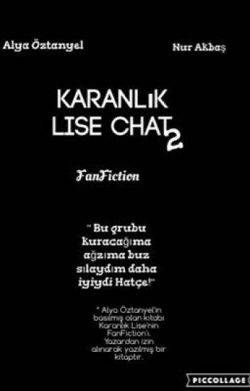 Karanlık Lise Chat2 (FanFiction)