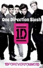 One Direction Slash [One Shots] by 1DForeverYoung1D