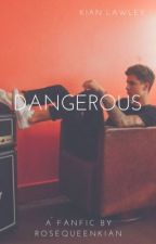 Dangerous by badforlawley