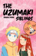 The Uzumaki Siblings《Book 1》 by Shayne_potato