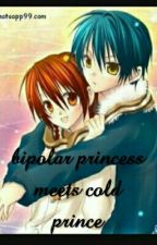 Bipolar Princess meets Cold Prince by lovemelikeidonics