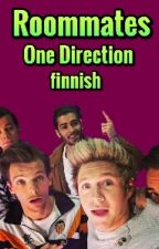 Roommates||One Direction||Finnish by norppa__1D